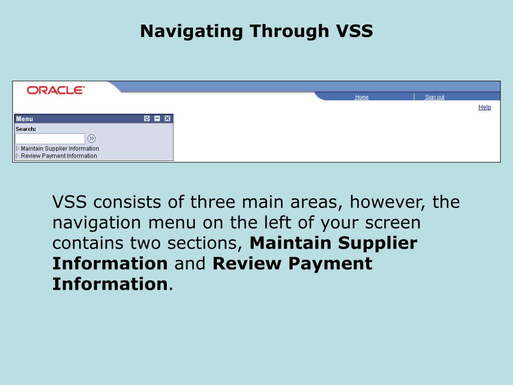 Navigating Through VSS