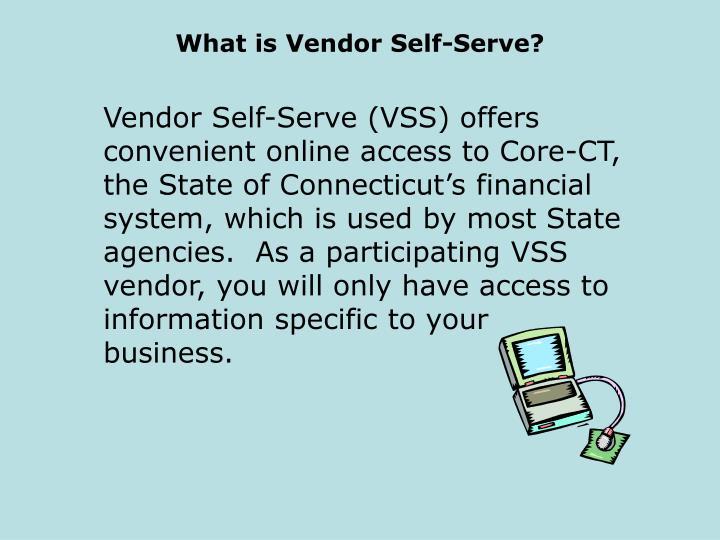 What is vendor self serve