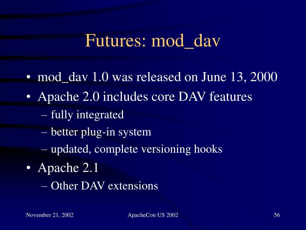 Futures: mod_dav