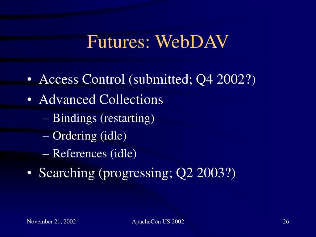 Futures: WebDAV