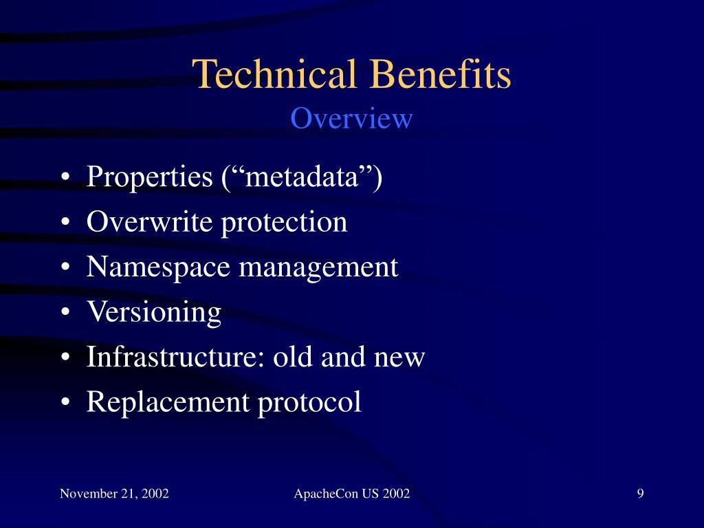 Technical Benefits