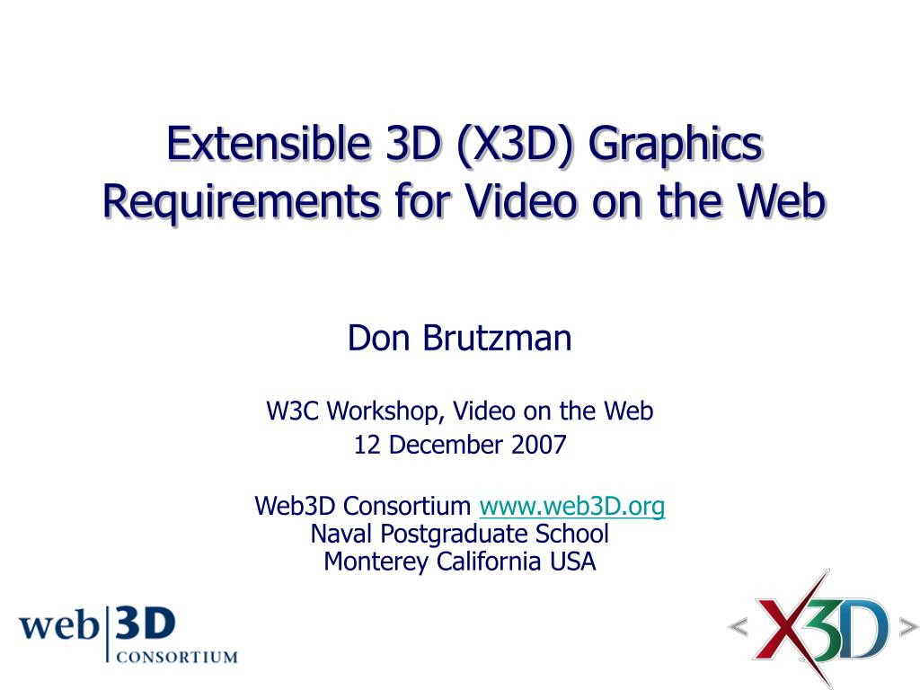 Extensible 3D (X3D) Graphics Requirements for Video on the Web
