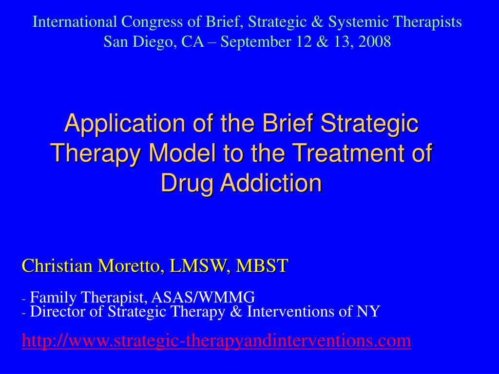application of the brief strategic therapy model to the treatment of drug addiction l.