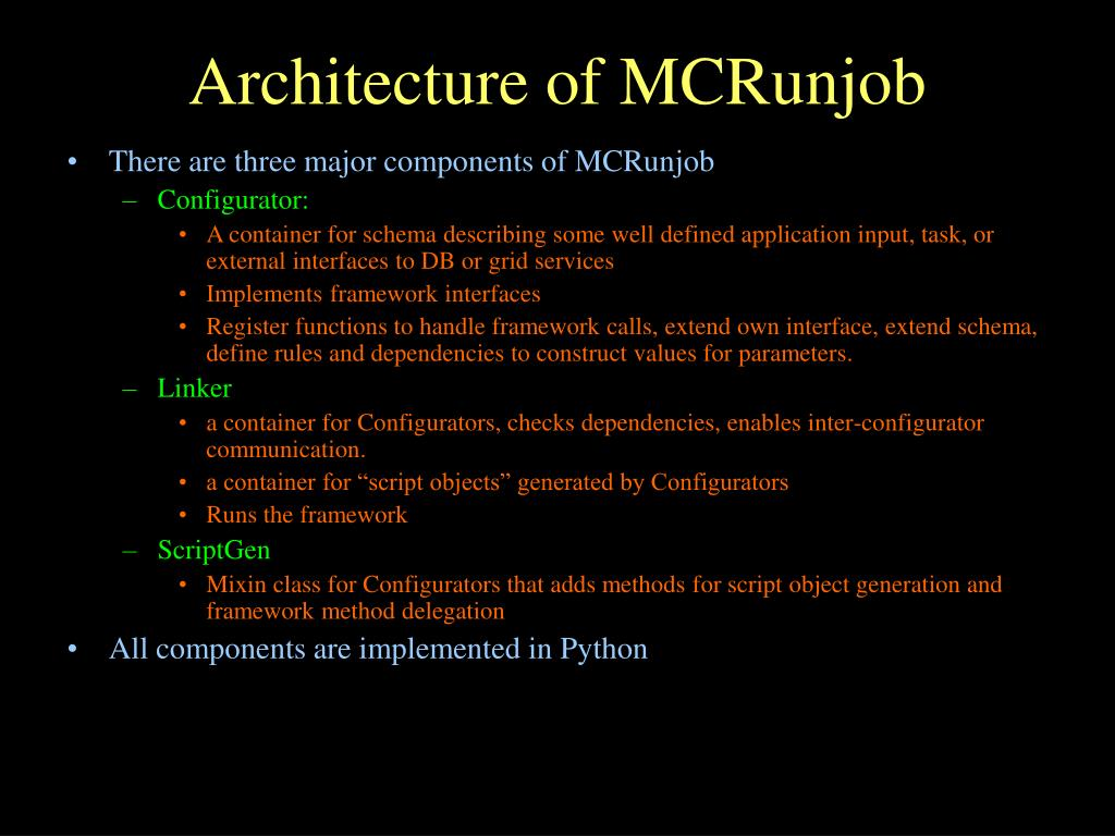Architecture of MCRunjob