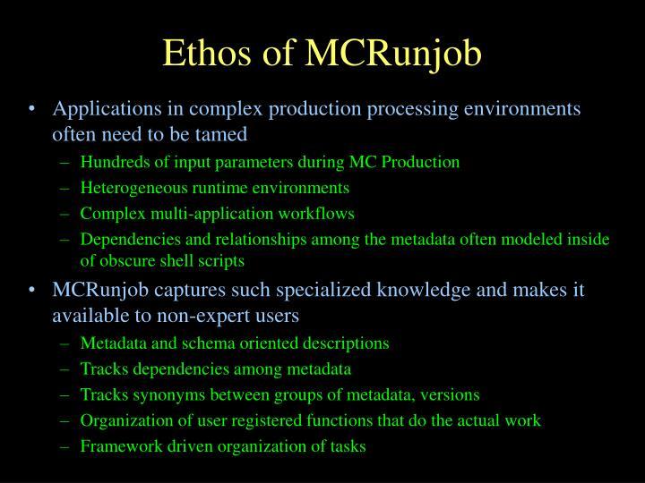 Ethos of mcrunjob