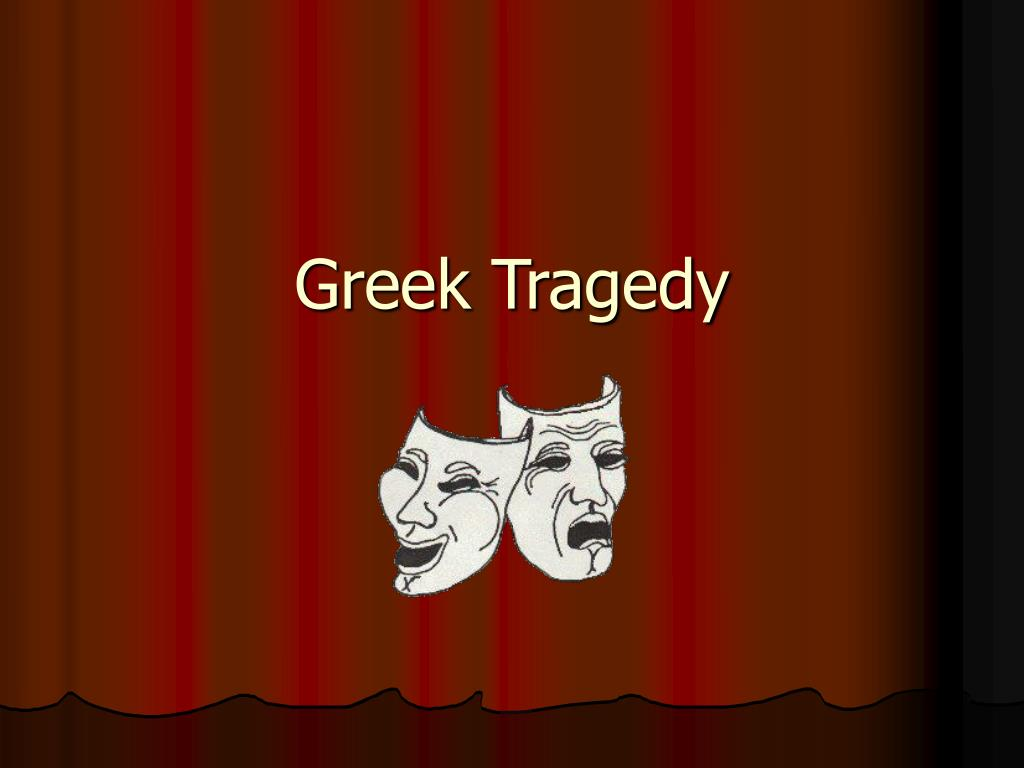 greek tragedy l.