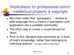 implications for professional comm intellectual property copyright