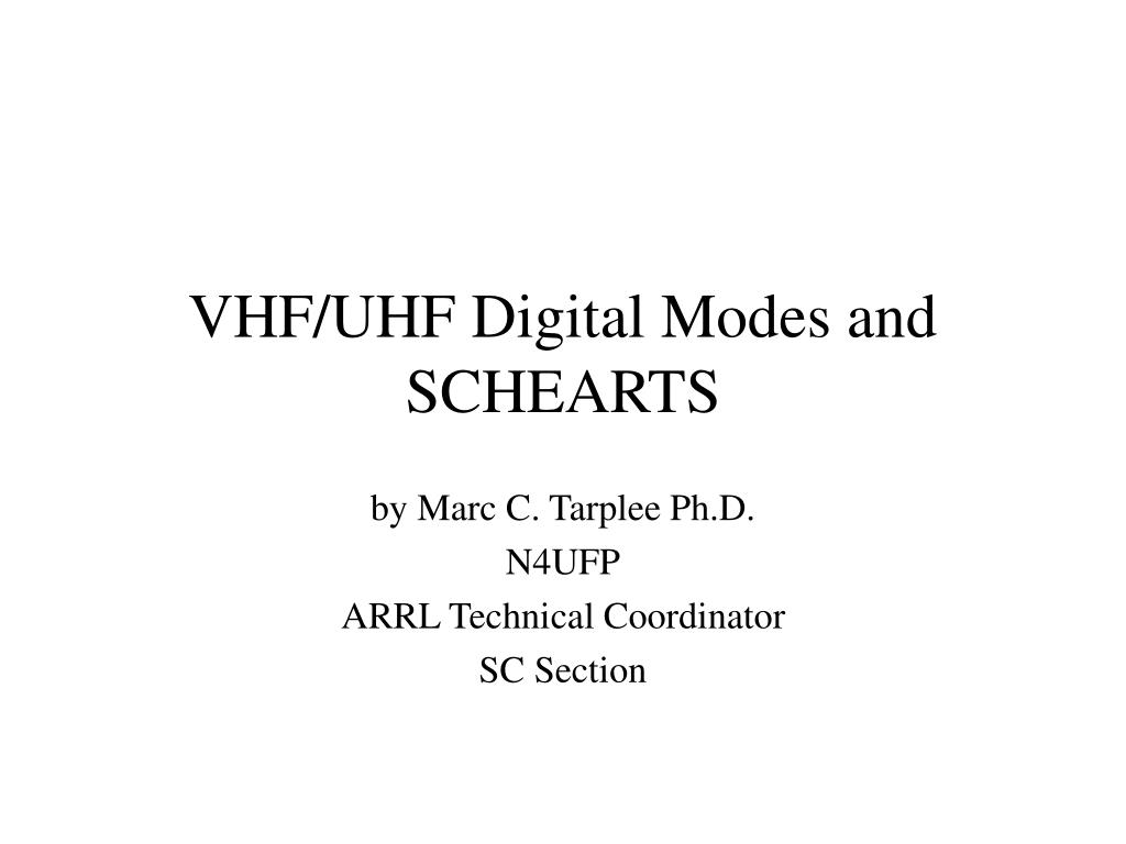 vhf uhf digital modes and schearts l.