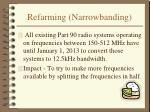 refarming narrowbanding