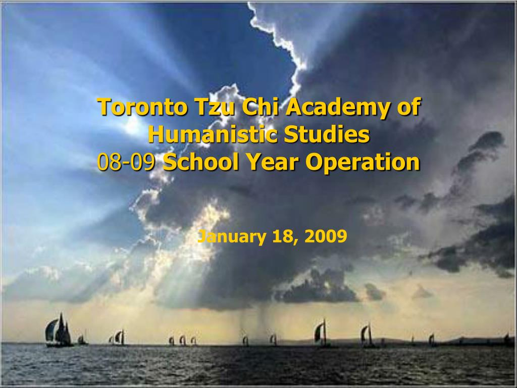 toronto tzu chi academy of humanistic studies 08 09 school year operation l.