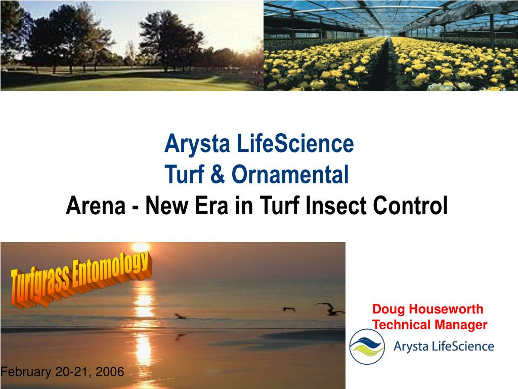 arysta lifescience turf ornamental arena new era in turf insect control l.