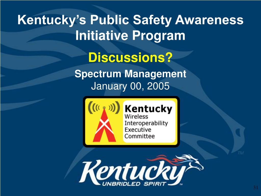 Kentucky's Public Safety Awareness Initiative Program