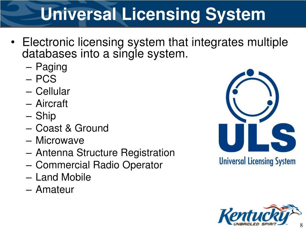 Universal Licensing System