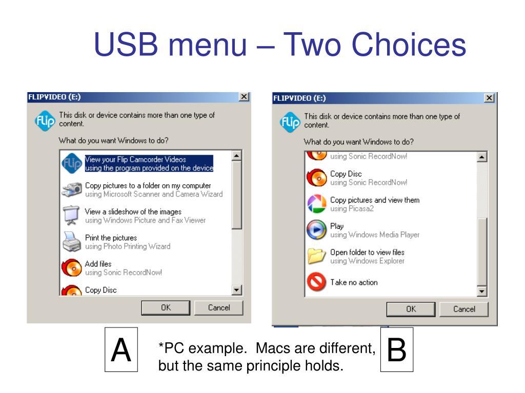 USB menu – Two Choices