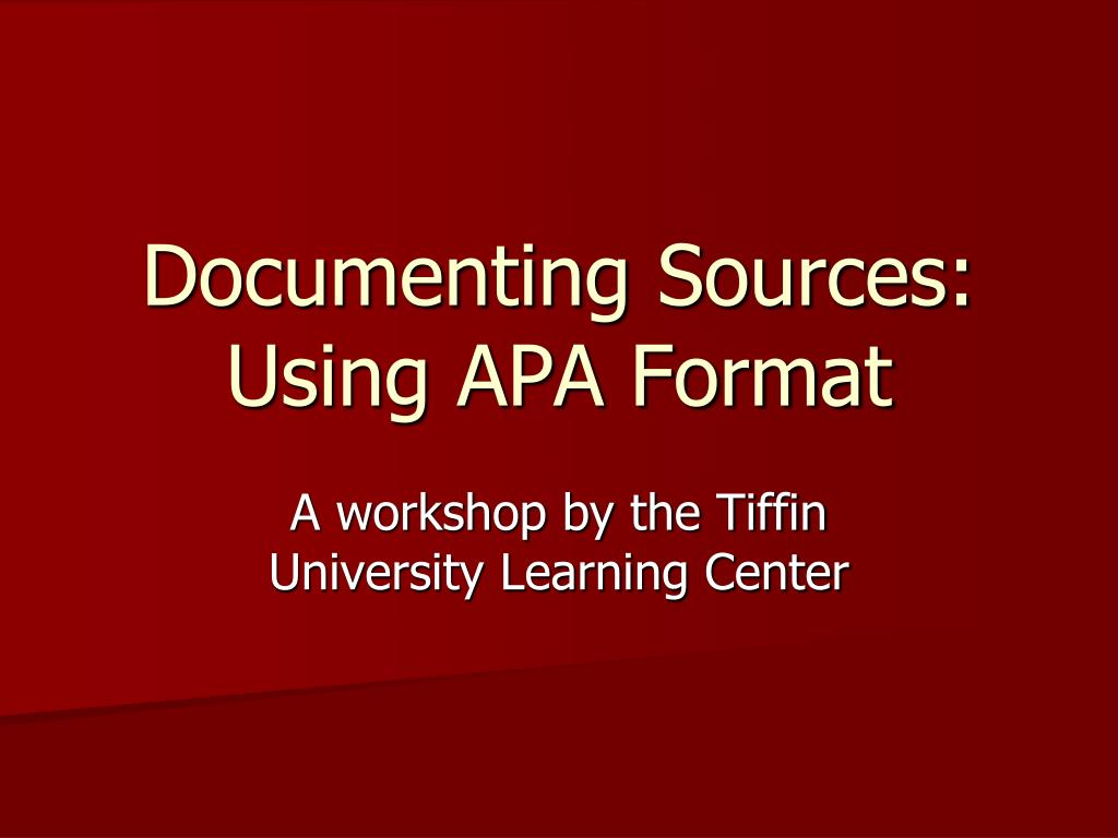 documenting sources using apa format l.