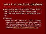 work in an electronic database