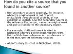 how do you cite a source that you found in another source