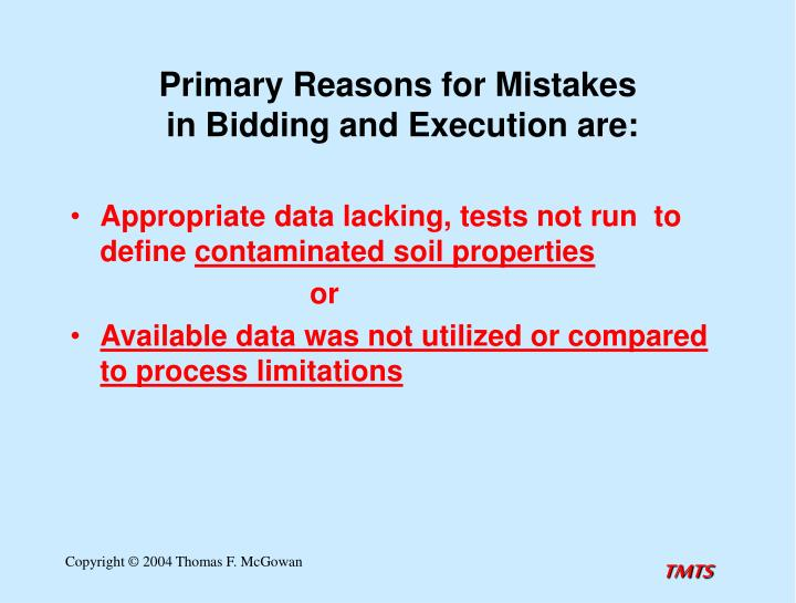 Primary reasons for mistakes in bidding and execution are