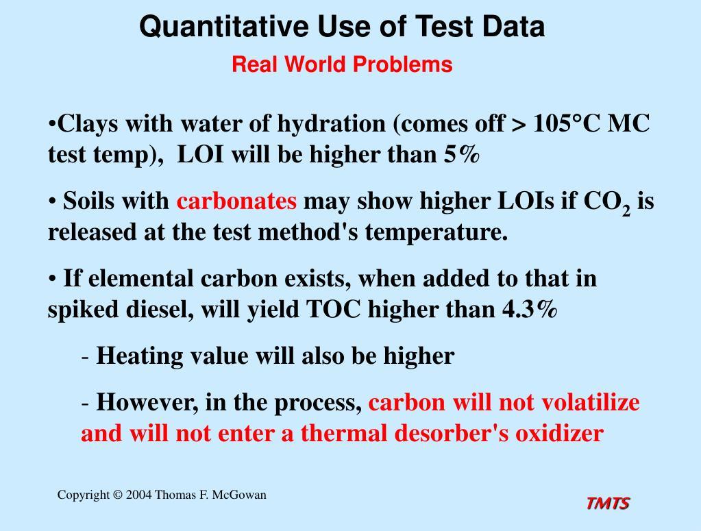 Quantitative Use of Test Data