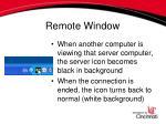 remote window11