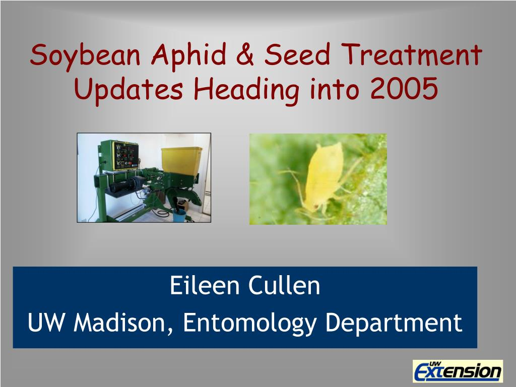 soybean aphid seed treatment updates heading into 2005 l.