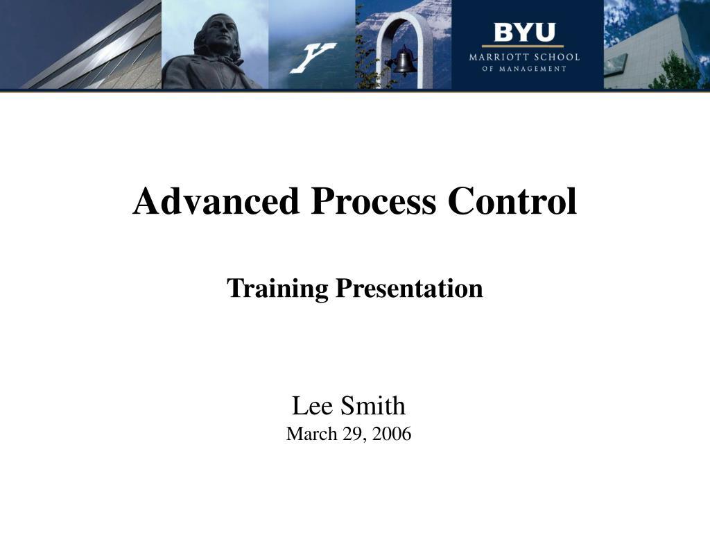 advanced process control training presentation l.