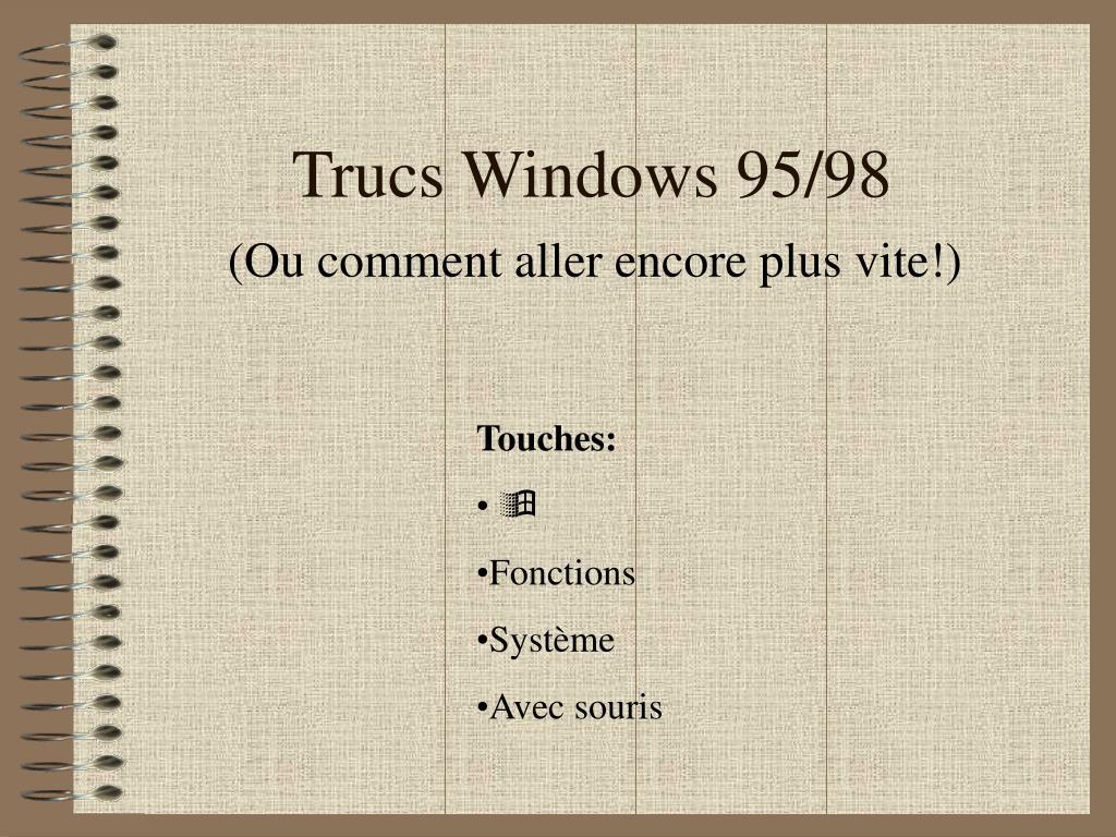 trucs windows 95 98 l.