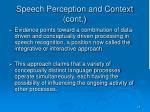 speech perception and context cont
