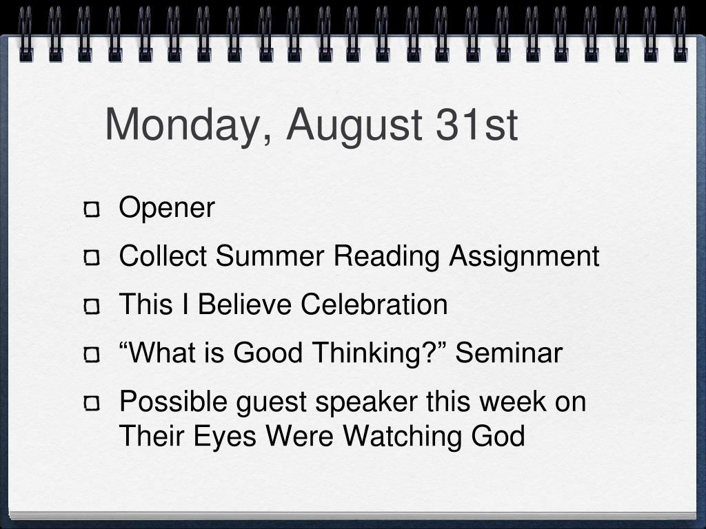 Monday, August 31st