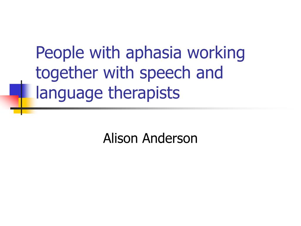 people with aphasia working together with speech and language therapists l.
