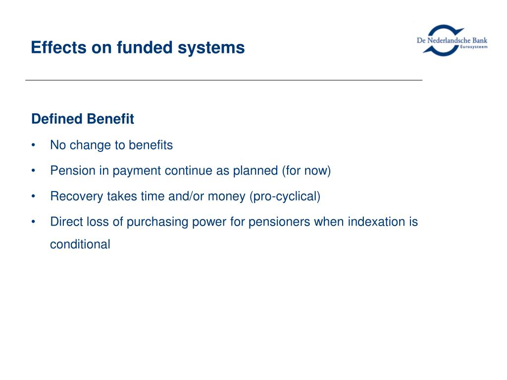 Effects on funded systems