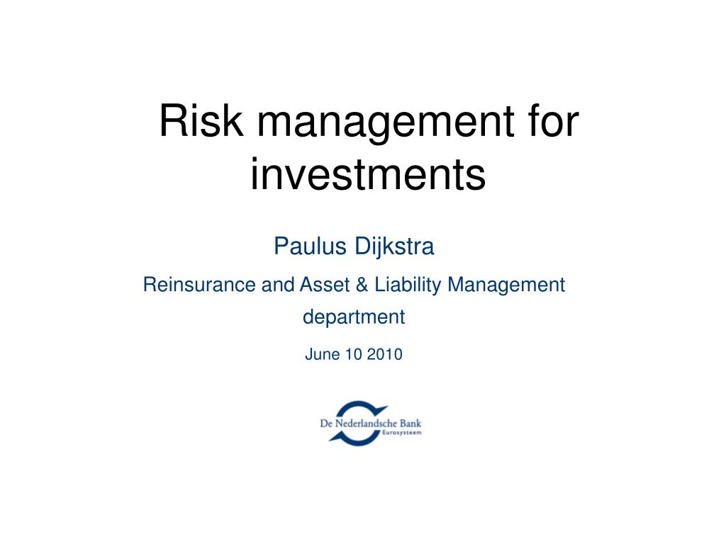 Risk management for investments