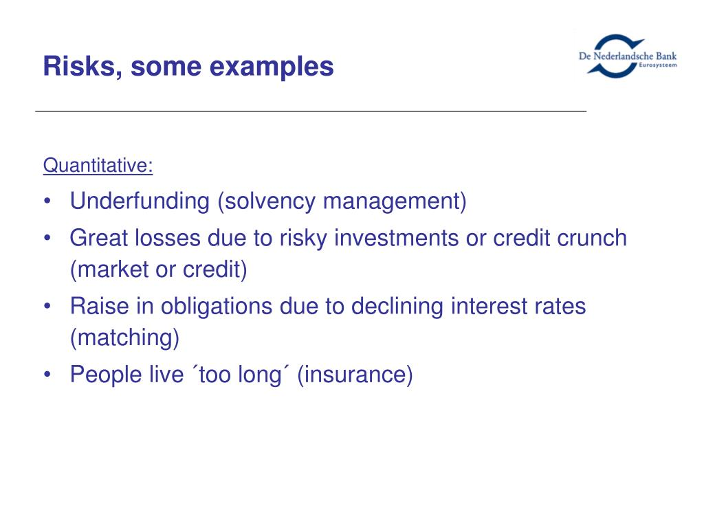 Risks, some examples