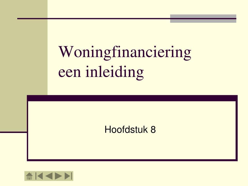 woningfinanciering een inleiding l.