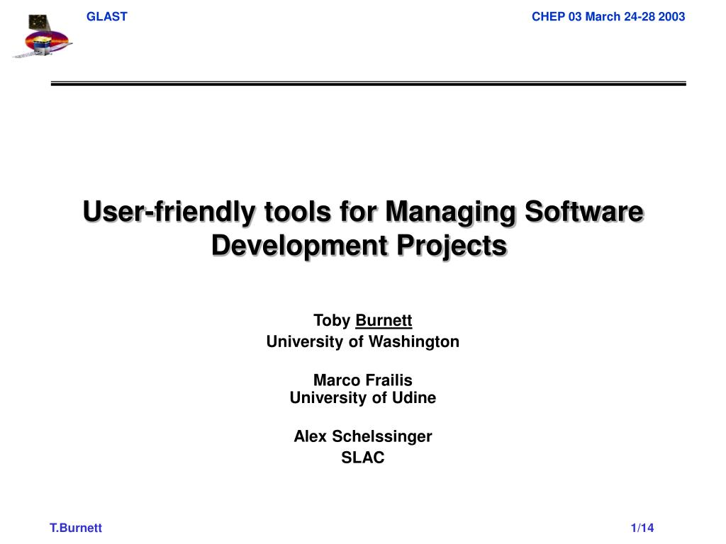 user friendly tools for managing software development projects l.