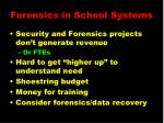 forensics in school systems