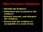 main forensics emphasis