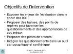 objectifs de l intervention