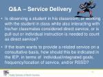 q a service delivery