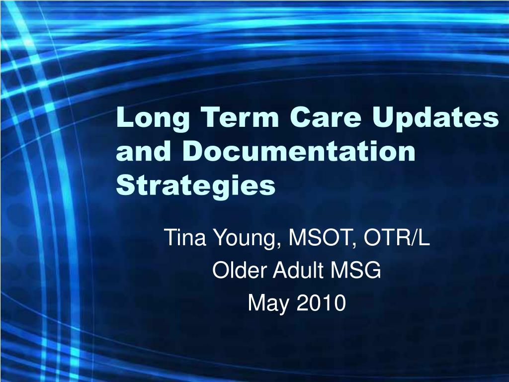 long term care updates and documentation strategies l.
