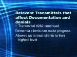 relevant transmittals that affect documentation and denials27