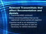 relevant transmittals that affect documentation and denials28