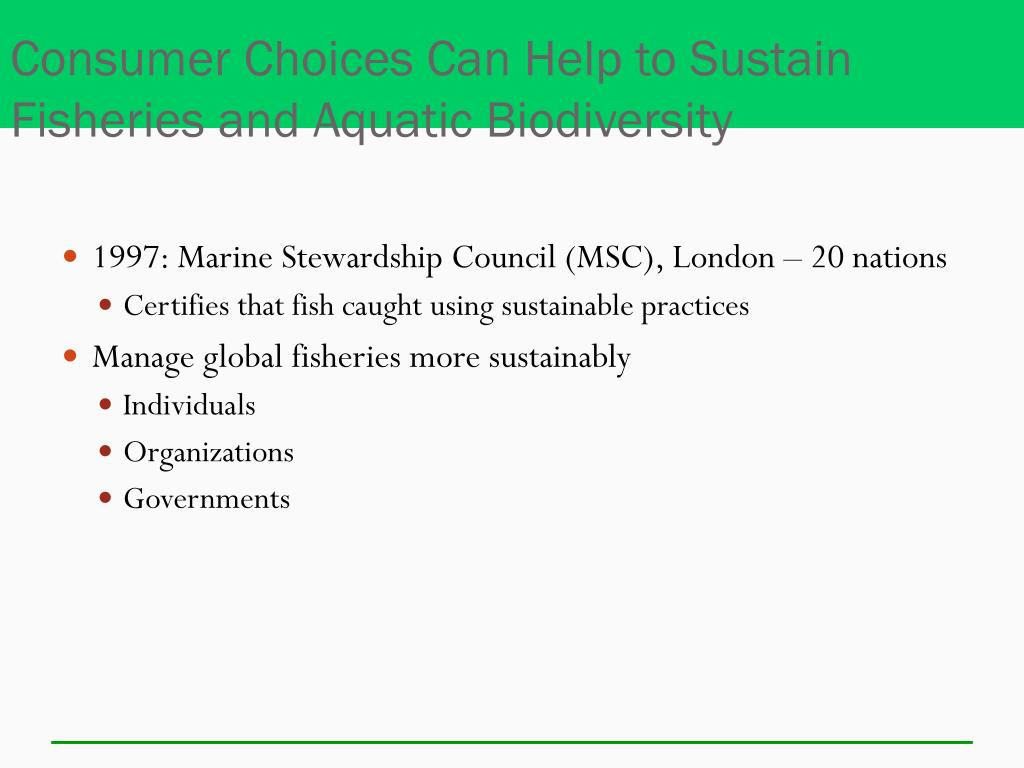 Consumer Choices Can Help to Sustain Fisheries and Aquatic Biodiversity