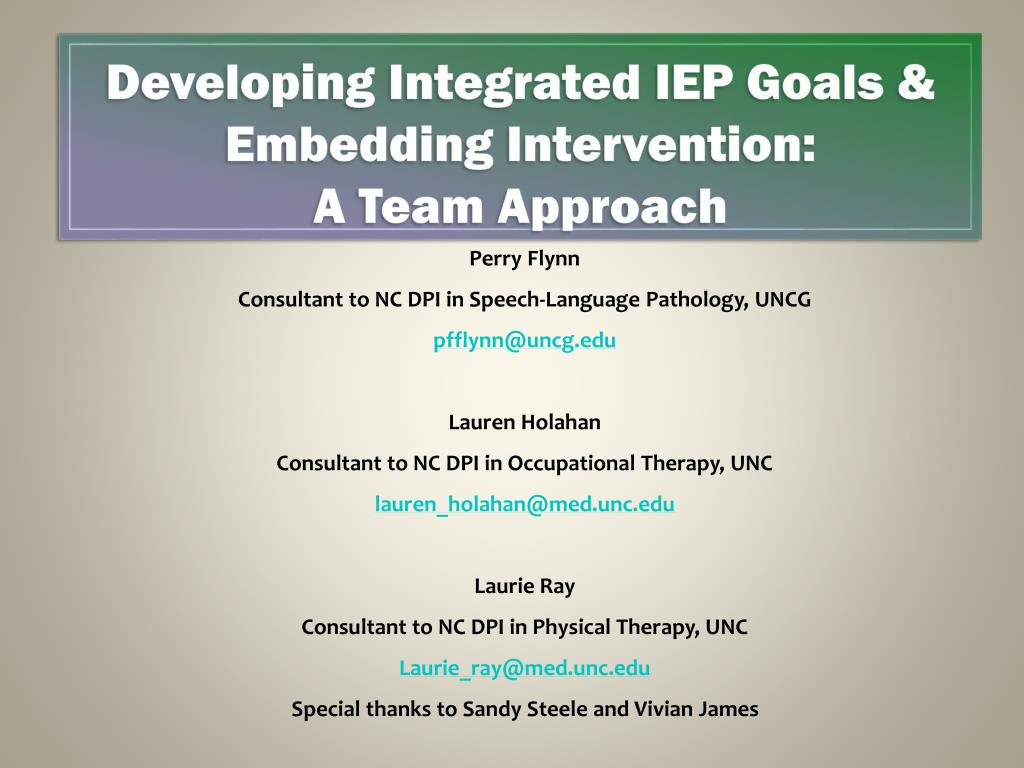 developing integrated iep goals embedding intervention a team approach l.