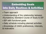 embedding goals into daily routines activities