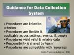 guidance for data collection system