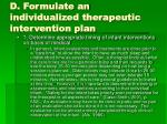 d formulate an individualized therapeutic intervention plan