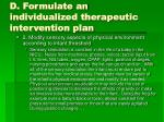 d formulate an individualized therapeutic intervention plan7
