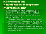 d formulate an individualized therapeutic intervention plan8