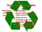 matter recycling societies